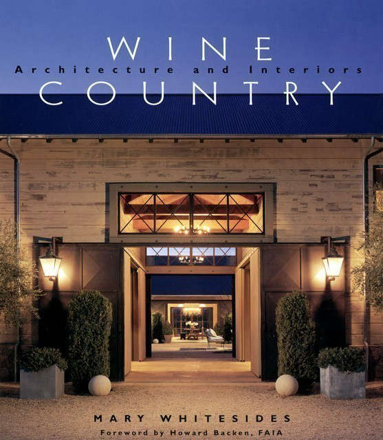 wine country : architecture and interiors: gibbs smith, publisher \2004 photo:  12