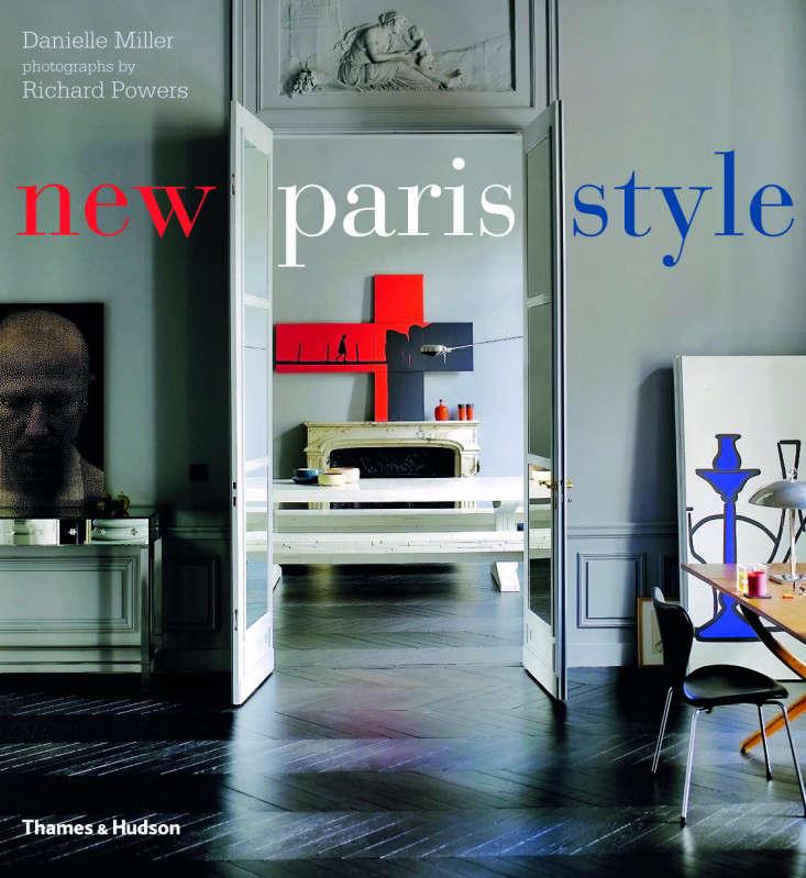 New Paris Style Thames & Hudson Remodelista
