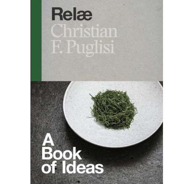 Relae A book of ideas Christian R Puglisi Remodelista