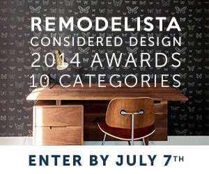 Remodelista Awards Enter by July 7 24