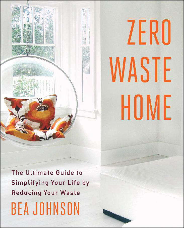Expert Advice 10 Ways to Live with Less from Zero Waste Home portrait 11