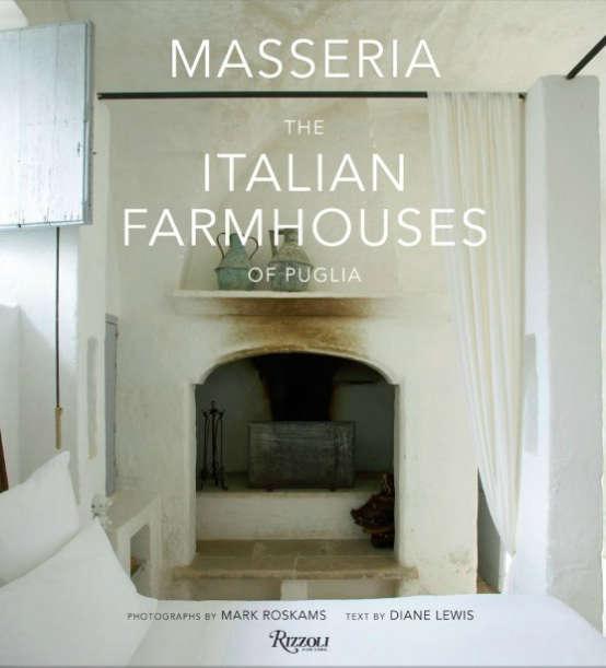 italian farmhouses puglia rizzoli