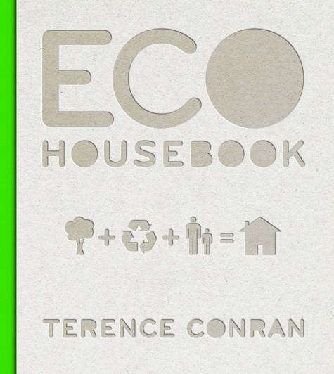 Eco House Book  20  by  20  Terence  20  Conran