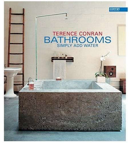 Required Reading Terence Conran Bathrooms Simply Add Water portrait 3