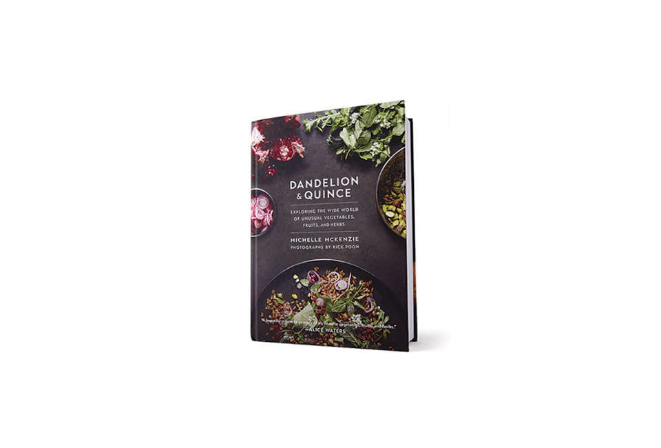 Dandelion and Quince Cookbook