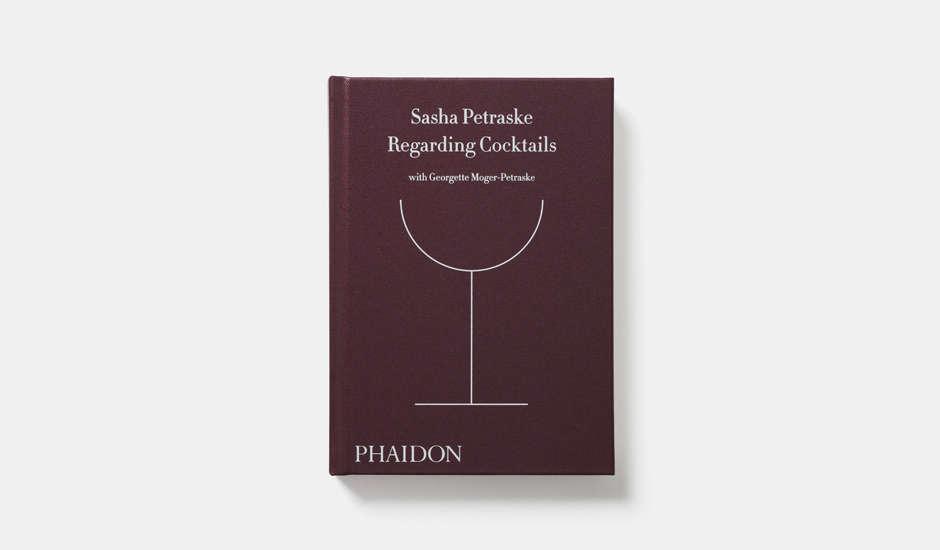 phaidon regarding cocktails book by sasha petraske 10