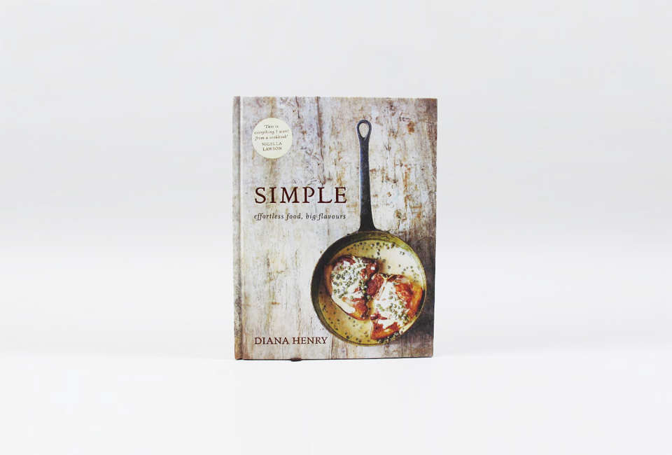 Simple Effortless Food Big Flavours by Diana Henry