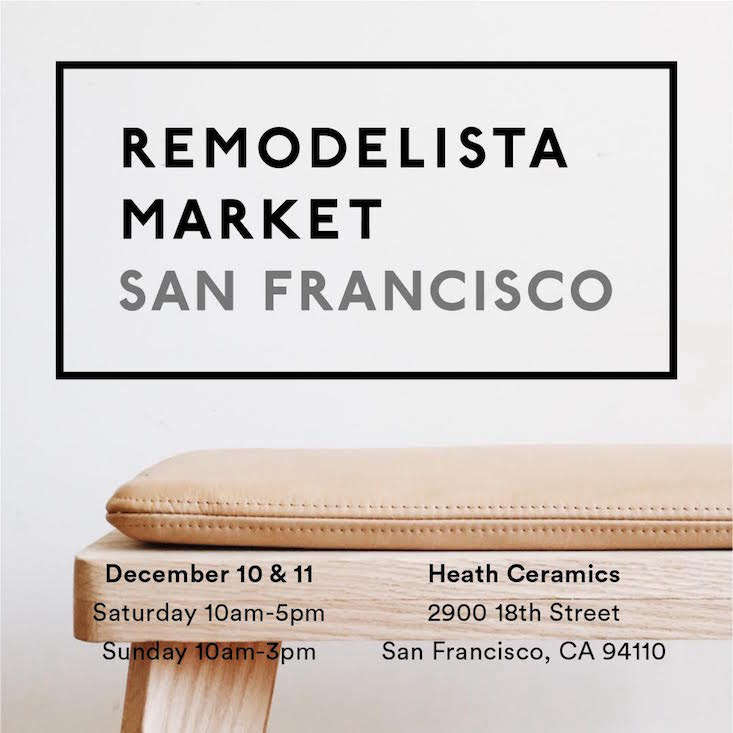 Current Obsessions This Weekends Remodelista SF Market at Heath Ceramics and More portrait 3 9