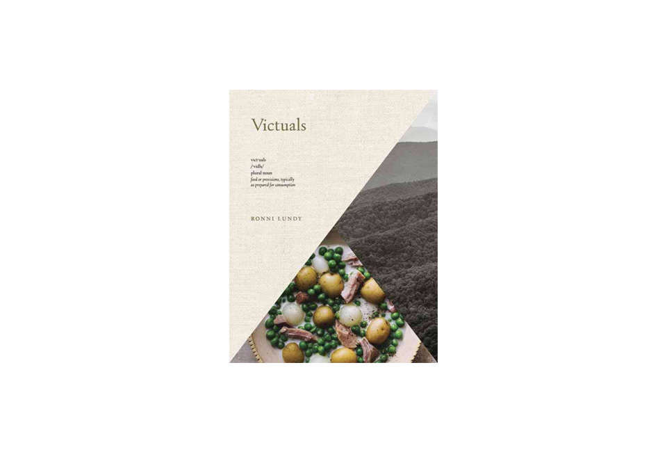 Victuals Cookbook by Ronni Lundy