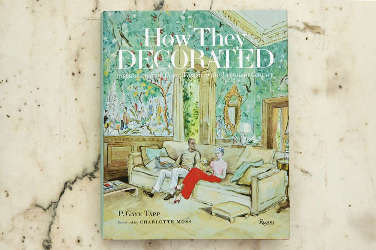 how they decorated: inspiration from great women of the \20th century (rizzoli) 16