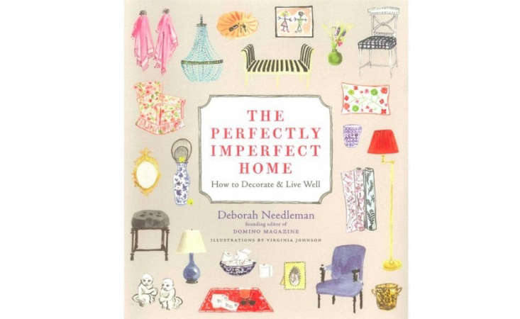 Deborah Needleman is the founding editor of Domino and the former editor of WSJ magazine.  In her book, The Perfectly Imperfect Home: How to Decorate and Live Well, Deborah shows readers how to decorate and live well.
