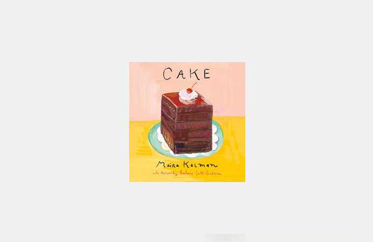 finally, the most petite—and most playful—cookbook on our list: cake, an od 19