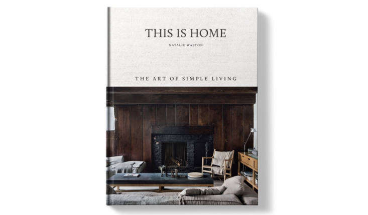 inthis is home: the art of simple living(hardie grant), natalie walton, an� 13