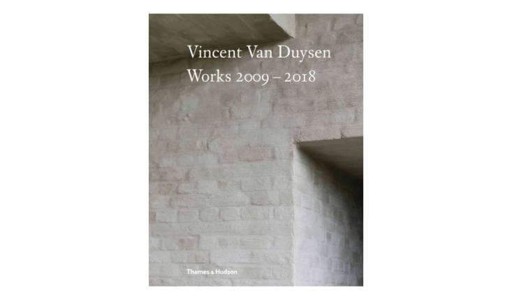 vincent van duysen works \2009 \20\18(thames & hudson) is a follow up and 10