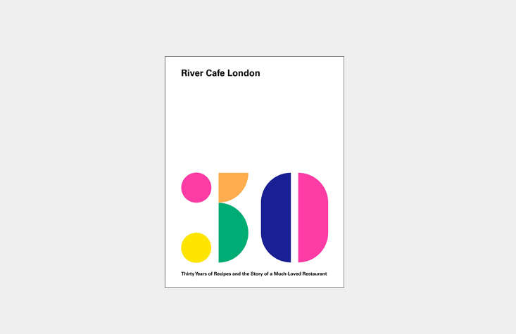 to mark three decades of london&#8\2\17;s iconic river cafe (it opened in \ 14