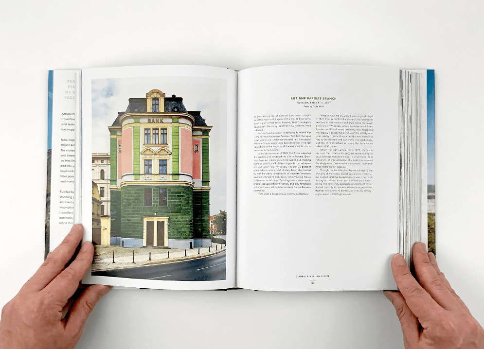 Accidentally Wes Anderson, by Wally Koval takes the reader to every continent to tell the unexpected stories behind more than two hundred stunning locations; $8src=